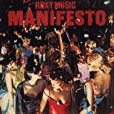 Manifesto by Roxy Music (2007-12-15)