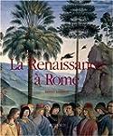 La Renaissance � Rome : La peinture �...