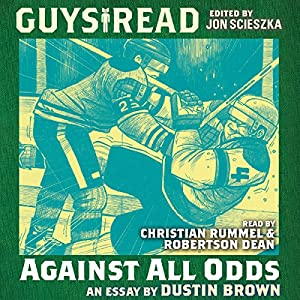 Guys Read: Against All Odds Audiobook