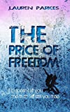 The Price Of Freedom: (Gripping Young Adult Thriller)