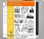 Gartenhaus und Laube selber bauen: De...