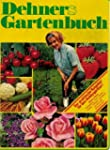 Dehners Gartenbuch - Der praktische R...