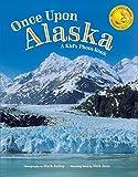 Once Upon Alaska: A Kids Photo Book