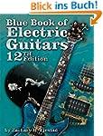 Blue Book of Electric Guitars: Book &...