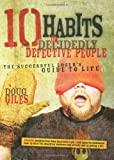 10 Habits of Decidedly Defective People: The Successful Loser's Guide to Life