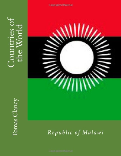 Countries of the World: Republic of Malawi