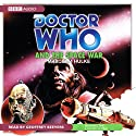 Doctor Who and the Space War (       UNABRIDGED) by Malcolm Hulke Narrated by Geoffrey Beevers