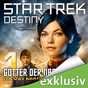 Star Trek Destiny 1: Götter der Nacht Audiobook