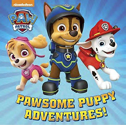 Pawsome Puppy Adventures! (PAW Patrol) (Pictureback Favorites)