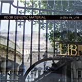 A Day in June By Poor Genetic Material (2013-05-31)