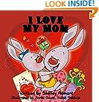Children Book: I Love My Mom (I Love...