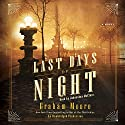 The Last Days of Night: A Novel Audiobook by Graham Moore Narrated by Johnathan McClain