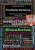 img - for Frankfurter Einladung: Erz hlungen, Geheimnisse und Rezepte (German Edition) book / textbook / text book
