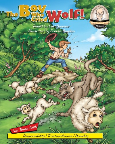 Free Kindle Book : The Boy Who Cried Wolf! (Sommer-Time Story Classic Series Book 2)
