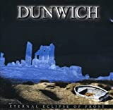 Eternal Eclipse of Frost by Dunwich (2013-08-02)