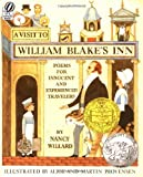 A Visit to William Blake's Inn: Poems for Innocent and Experienced Travelers (A Voyager/Hbj Book)