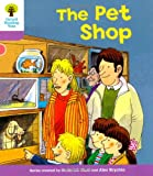 Pet Shop. Roderick Hunt, Gill Howell (Ort Patterned Stories)