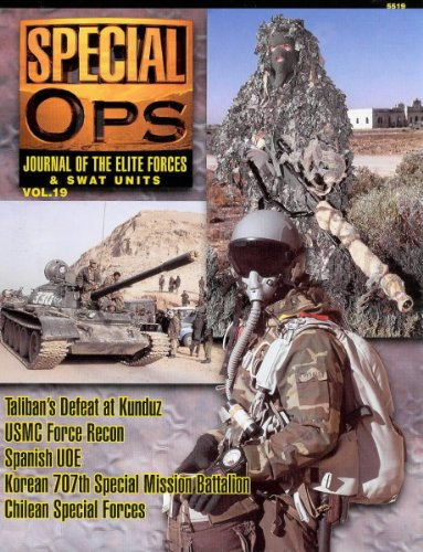 Concord Publications Special Ops Journal #19 Tailban's Defeat at Kunduz USMC Force Recon Spanish UOE- Korean 707th special Mission Battalion Chilean Special Forces