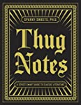 Thug Notes: A Street-Smart Guide to C...