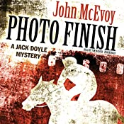 Photo Finish: A Jack Doyle Mystery, Book 4 | John McEvoy