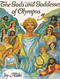 The Gods and Goddesses of Olympus (0060235306) by Aliki