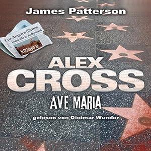 Ave Maria (Alex Cross 11) Hörbuch