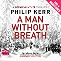 A Man Without Breath (       UNABRIDGED) by Philip Kerr Narrated by Paul Hecht
