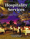 img - for Hospitality Services by Johnny Sue Reynolds Ph.D. (2013-09-11) book / textbook / text book