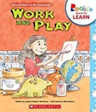 img - for Work and Play (Rookie Ready to Learn) book / textbook / text book