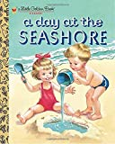 img - for A Day at the Seashore (Little Golden Book) book / textbook / text book