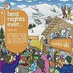 Best Nights Ever Apr�s Ski