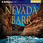 The Rope: An Anna Pigeon Mystery, Book 17 (       UNABRIDGED) by Nevada Barr Narrated by Joyce Bean