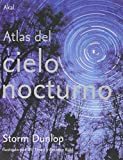 img - for Atlas del cielo nocturno/ Atlas Of The Night Sky (Spanish Edition) book / textbook / text book