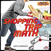 Shopping Trip Math Audiobook by Katie Marsico Narrated by  Intuitive