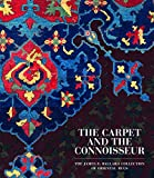 The Carpet and the Connoisseur: The James F  Ballard Collection of Oriental Rugs