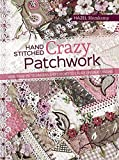 img - for Hand-Stitched Crazy Patchwork book / textbook / text book