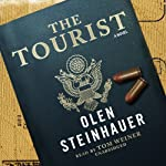 The Tourist: A Novel (       UNABRIDGED) by Olen Steinhauer Narrated by Tom Weiner
