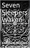 img - for Seven Sleepers Waken book / textbook / text book