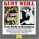 Songtexte von Kurt Weill - From Berlin to Broadway