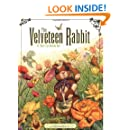 The Velveteen Rabbit: Or, How Toys Become Real (Childrens Classic Edition)