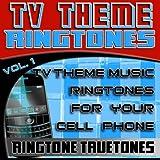 TV Theme Ringtones Vol. 1 - TV Theme Music Ringtones For Your Cell Phone