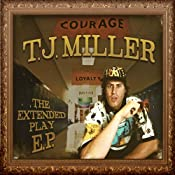 The Extended Play E.P. | [T.J. Miller]