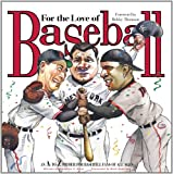 img - for For the Love of Baseball: An A-to-Z Primer for Baseball Fans of All Ages book / textbook / text book