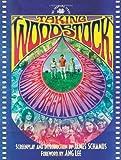 Taking Woodstock (The Shooting Script) James Schamus