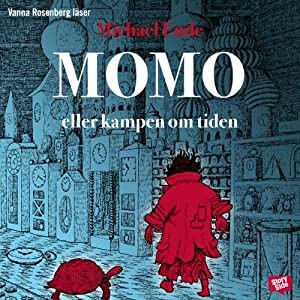 Momo: eller kampen om tidena [Momo, or Battle for Time] | [Michael Ende, Roland Adlerberth (translator)]
