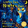 Lights Out, Night's Out: A Glow in the Dark Book (Glow-in-the-Dark Editions)