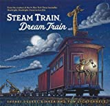 Steam Train, Dream Train by Sherri Duskey Rinker (April 16 2013)