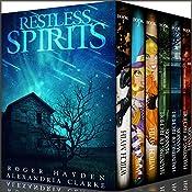 Restless Spirits Super Boxset: Two Gripping Cozy Mysteries | Alexandria Clarke, Roger Hayden