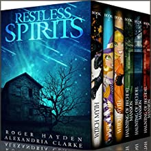 Restless Spirits Super Boxset: Two Gripping Cozy Mysteries Audiobook by Alexandria Clarke, Roger Hayden Narrated by Tia Rider Sorensen, Jo Nelson