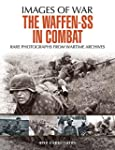 The Waffen SS in Combat: A photograph...